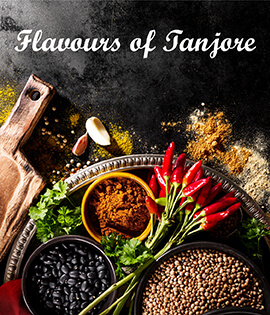 Flavours of tanjore